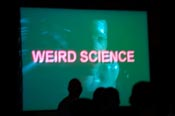 Weird Science      projection